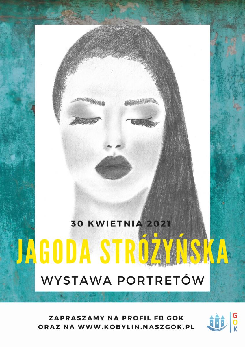 Plakat z informacją dotyczącą wystawy portretów autorstwa Jagody Stróżyńskiej