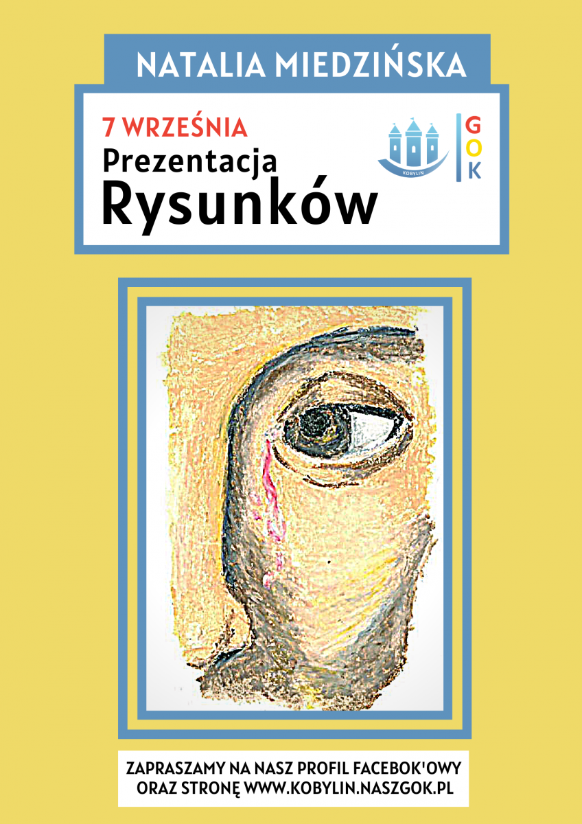 Plakat przedstawia informację na temat nadchodzącej Prezentacji Rysunków autorstwa Natalii Miedzińskiej